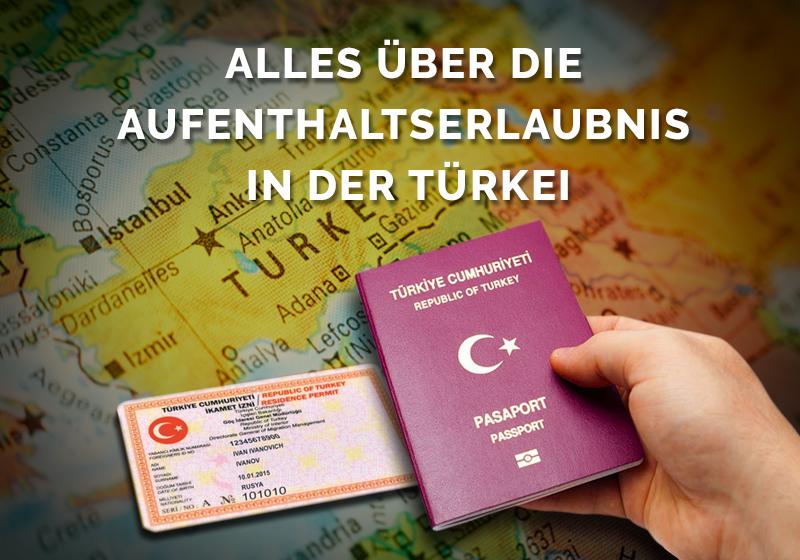 Alles rund um die Aufenthaltserlaubnis in der Türkei in 20 Fragen beantwortet!